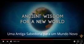 Uma Antiga Sabedoria para um Mundo Novo